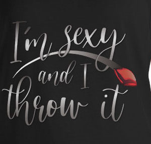 """""""I'm Sexy and I Throw It"""" Unisex Tank Top"""